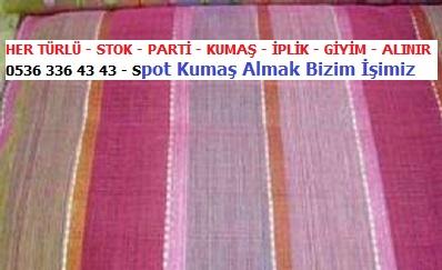 --HER TÜRLÜ - STOK - PARTİ - KUMAŞ - İPLİK - GİYİM - ALINIR - 0536 336 43 43 - Spot Kumaş Almak Bizim İşimiz..