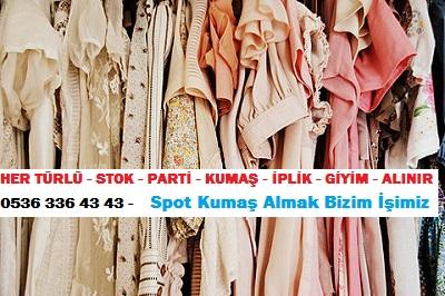 giysi modası HER TÜRLÜ - STOK - PARTİ - KUMAŞ - İPLİK - GİYİM - ALINIR  0536 336 43 43 -    Spot Kumaş Almak Bizim İşimiz