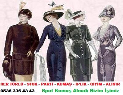 elbise modası  HER TÜRLÜ - STOK - PARTİ - KUMAŞ - İPLİK - GİYİM - ALINIR  0536 336 43 43 -    Spot Kumaş Almak Bizim İşimiz
