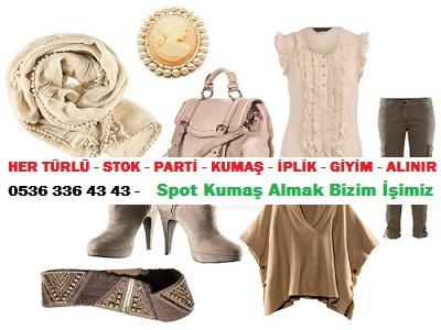 moda giyim HER TÜRLÜ - STOK - PARTİ - KUMAŞ - İPLİK - GİYİM - ALINIR  0536 336 43 43 -    Spot Kumaş Almak Bizim İşimiz