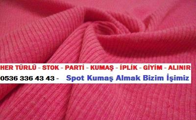 selanik kumaş toptancısı HER TÜRLÜ - STOK - PARTİ - KUMAŞ - İPLİK - GİYİM - ALINIR  0536 336 43 43 -    Spot Kumaş Almak Bizim İşimiz