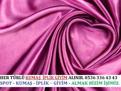 ipek kumaş HER TÜRLÜ KUMAŞ İPLİK GİYİM ALINIR. 0536 336 43 43