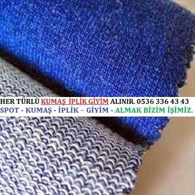 3HER TÜRLÜ KUMAŞ  İPLİK GİYİM ALINIR. 0536 336 43 43