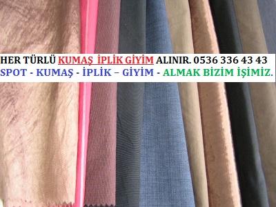 PAMUK HER TÜRLÜ KUMAŞ  İPLİK GİYİM ALINIR. 0536 336 43 43