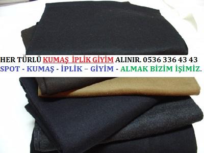 kaşe kumaş HER TÜRLÜ KUMAŞ  İPLİK GİYİM ALINIR. 0536 336 43 43