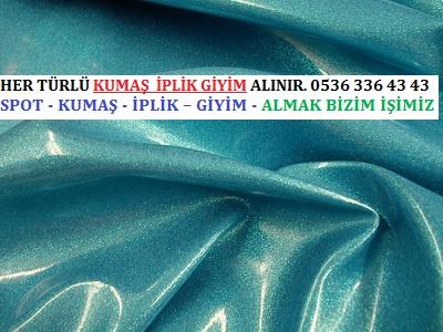 organze kumaş fiyatı - HER TÜRLÜ KUMAŞ  İPLİK GİYİM ALINIR. 0536 336 43 43
