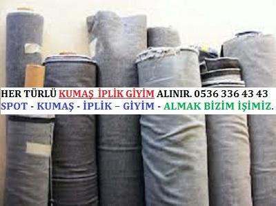stok kumaş HER TÜRLÜ KUMAŞ İPLİK GİYİM ALINIR. 0536 336 43 43