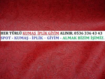 vinil kumaş HER TÜRLÜ KUMAŞ  İPLİK GİYİM ALINIR. 0536 336 43 43