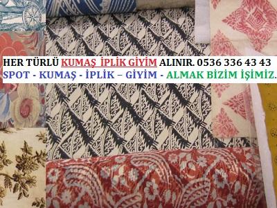 yazlık kumaş HER TÜRLÜ KUMAŞ  İPLİK GİYİM ALINIR. 0536 336 43 43