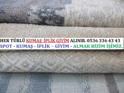 1 HER TÜRLÜ KUMAŞ  İPLİK GİYİM ALINIR. 0536 336 43 43