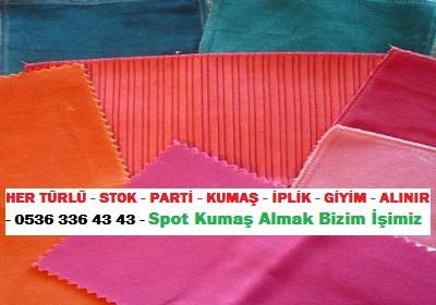 fabricsHER TÜRLÜ - STOK - PARTİ - KUMAŞ - İPLİK - GİYİM - ALINIR - 0536 336 43 43 - Spot Kumaş Almak Bizim İşimiz