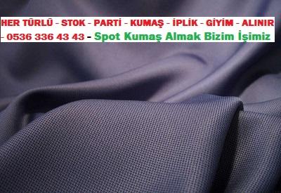 armütlü kumaş ..HER TÜRLÜ - STOK - PARTİ - KUMAŞ - İPLİK - GİYİM - ALINIR - 0536 336 43 43 - Spot Kumaş Almak Bizim İşimiz