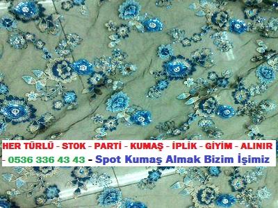 kumas alan yerler 9 ...HER TÜRLÜ - STOK - PARTİ - KUMAŞ - İPLİK - GİYİM - ALINIR - 0536 336 43 43 - Spot Kumaş Almak Bizim İşimiz