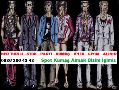 erkek giyim modası HER TÜRLÜ - STOK - PARTİ - KUMAŞ - İPLİK - GİYİM - ALINIR  0536 336 43 43 -    Spot Kumaş Almak Bizim İşimiz