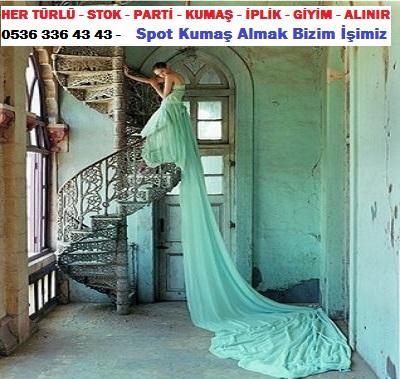 giyim modası abiye HER TÜRLÜ - STOK - PARTİ - KUMAŞ - İPLİK - GİYİM - ALINIR  0536 336 43 43 -    Spot Kumaş Almak Bizim İşimiz.