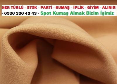kre saten kumaş ...HER TÜRLÜ - STOK - PARTİ - KUMAŞ - İPLİK - GİYİM - ALINIR - 0536 336 43 43 - Spot Kumaş Almak Bizim İşimiz