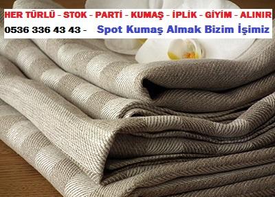 kumaş firması.. HER TÜRLÜ - STOK - PARTİ - KUMAŞ - İPLİK - GİYİM - ALINIR  0536 336 43 43 -    Spot Kumaş Almak Bizim İşimiz