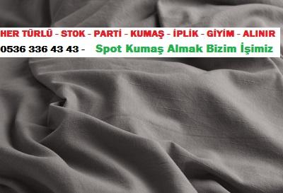 parti kumaş alanlar HER TÜRLÜ - STOK - PARTİ - KUMAŞ - İPLİK - GİYİM - ALINIR  0536 336 43 43 -    Spot Kumaş Almak Bizim İşimiz