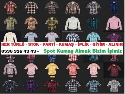 gömlek modası HER TÜRLÜ - STOK - PARTİ - KUMAŞ - İPLİK - GİYİM - ALINIR  0536 336 43 43 -    Spot Kumaş Almak Bizim İşimiz