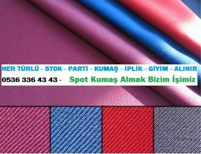 iş elbisesi kumaşı HER TÜRLÜ - STOK - PARTİ - KUMAŞ - İPLİK - GİYİM - ALINIR  0536 336 43 43 -    Spot Kumaş Almak Bizim İşimiz