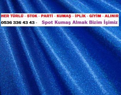 naylon kumaş HER TÜRLÜ STOK PARTİ KUMAŞ İPLİK GİYİM ALINIR 0536 336 43 43 Spot Kumaş Almak Bizim İşimiz - Parti Kumaş Alanlar - Tekstil