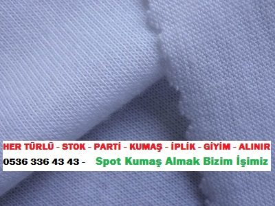 kumaş fiyatı HER TÜRLÜ - STOK - PARTİ - KUMAŞ - İPLİK - GİYİM - ALINIR  0536 336 43 43 -    Spot Kumaş Almak Bizim İşimiz