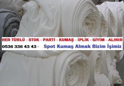 penye kumaş çeşitleri HER TÜRLÜ - STOK - PARTİ - KUMAŞ - İPLİK - GİYİM - ALINIR  0536 336 43 43 -    Spot Kumaş Almak Bizim İşimiz