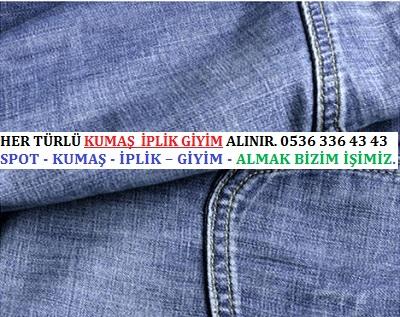 kot kumaş HER TÜRLÜ KUMAŞ  İPLİK GİYİM ALINIR. 0536 336 43 43