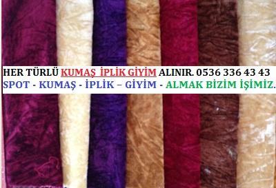 elbiselik kumaş türleri HER TÜRLÜ KUMAŞ  İPLİK GİYİM ALINIR. 0536 336 43 43
