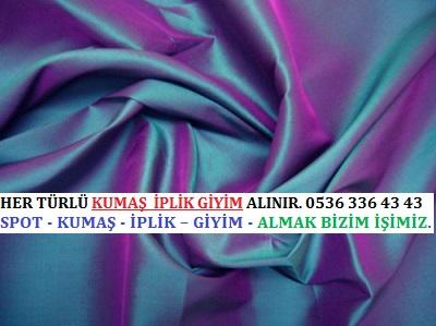HER TÜRLÜ KUMAŞ  İPLİK GİYİM ALINIR. 0536 336 43 43 kumaş