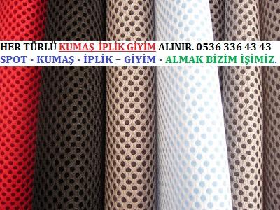 file kumaşlar HER TÜRLÜ KUMAŞ  İPLİK GİYİM ALINIR. 0536 336 43 43