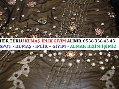 HER TÜRLÜ KUMAŞ İPLİK GİYİM ALINIR. 0536 336 43 436 - Abiye kumaş