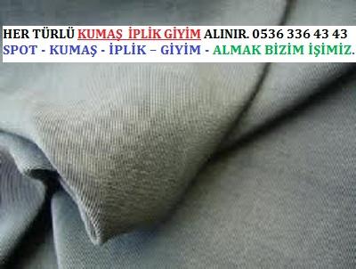 POLYAMİT HER TÜRLÜ KUMAŞ  İPLİK GİYİM ALINIR. 0536 336 43 43