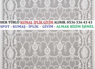 tül HER TÜRLÜ KUMAŞ  İPLİK GİYİM ALINIR. 0536 336 43 43